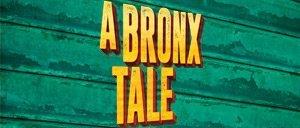 Tickets para A Bronx Tale en Broadway